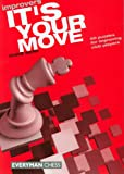 It's Your Move (Everyman Chess) Chris Ward