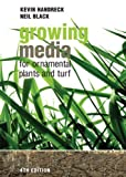 img - for Growing Media for Ornamental Plants and Turf by Handreck, Kevin A., Black, Neil D. (2009) Paperback book / textbook / text book