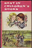 img - for Best in Children's Books Volume 34: Snow White & Rose Red, America's National Parks, Little Fellow, Frederick Barbarossa, A Capital Ship, Old Whirlwind - Davy Crockett, Mouse with Bobbed Whiskers, Dangerous Day for Mrs Doodlepunk, Heart of the Band book / textbook / text book