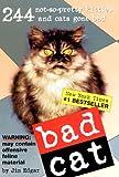 Bad Cat (Turtleback School & Library Binding Edition) (1417662611) by Edgar, Jim