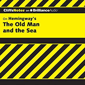 The Old Man and the Sea: CliffsNotes Audiobook