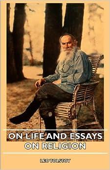 Tolstoy life essays religion
