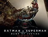 バットマン vs スーパーマン ジャスティスの誕生 The Art of the Film (GRAFFICA NOVELS)