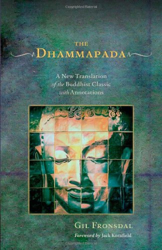 Dhammapada: A New Translation of the Buddhist Classic with Annotations