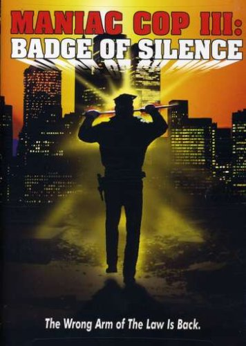 Maniac Cop III: Badge of Silence Cover