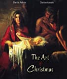 The Art of Christmas: 150+ Christian Reproductions