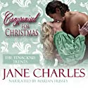Compromised for Christmas: A Tenacious Trents Novella, Book 1 Audiobook by Jane Charles Narrated by Marian Hussey