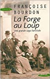 img - for Forge au Loup (la) book / textbook / text book