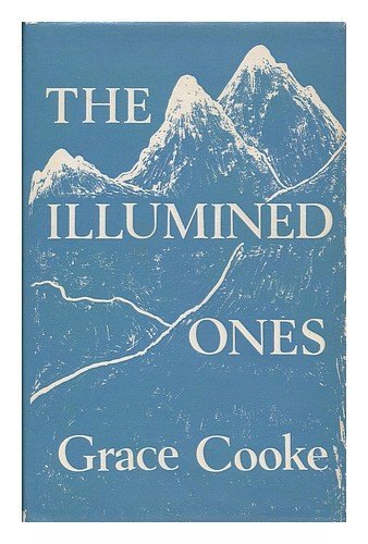 The illumined ones / Grace Cooke, Cook, Grace