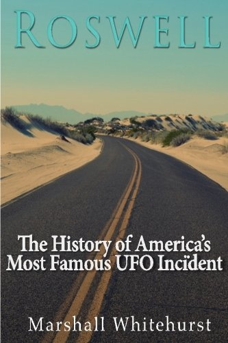 the mystery and controversy surrounding the roswell ufo incident Roswell: 'aliens did crash ufo but truth would end religion and cripple stock markets' roswell and rendlesham alien mysteries linked by hieroglyphics.