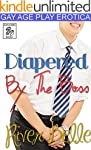 Diapered By The Boss: A Gay ABDL Age...