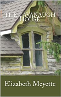 The Cavanaugh House by Elizabeth Meyette ebook deal
