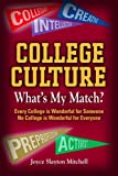 img - for COLLEGE CULTURE: WHAT'S MY MATCH? book / textbook / text book
