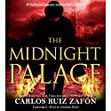 The Midnight Palace (       UNABRIDGED) by Carlos Ruiz Zafon Narrated by Jonathan Davis