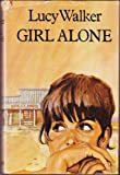 Girl Alone (0002212994) by Walker, Lucy