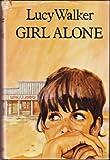 Girl Alone (0002212994) by Walker, Lucy