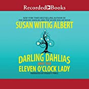 The Darling Dahlias and the Eleven O'Clock Lady | Susan Wittig Albert