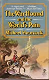 The Warhound and the World's Pain (0671604090) by Michael Moorcock