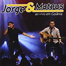 Jorge & Mateus - Ao Vivo Em Goiania