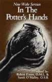 img - for In the Potter's Hand by Sarah O'Malley (1988-10-03) book / textbook / text book