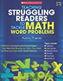 img - for Teaching Struggling Readers to Tackle Math Word Problems, Grades 3-5 book / textbook / text book