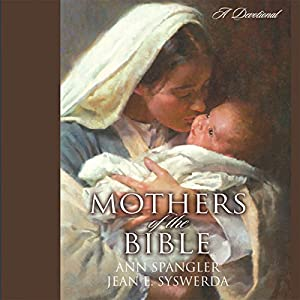 Mothers of the Bible Audiobook