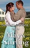 Nathans Montana Bride (Sweet Historical Mail Order Bride Romance) (Montana Ranchers Brides series)