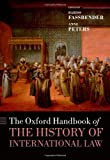 img - for The Oxford Handbook of the History of International Law (Oxford Handbooks in Law) book / textbook / text book
