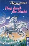 Sternenschweif 09 - Flug durch die Nacht - Linda Chapman