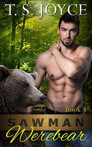 Sawman Werebear (Saw Bears Book 4)