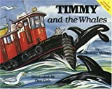 img - for Timmy and the Whales (The Timmy the Tug Series) by Jeremy Moray (1993-01-01) book / textbook / text book