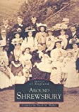 img - for Around Shrewsbury (Images of England) book / textbook / text book