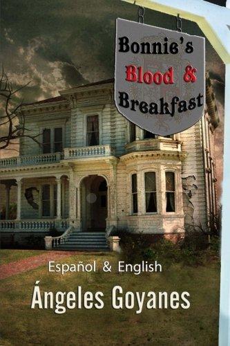 Bonnie's Blood & Breakfast: Bilingual - Bilingüe English / Español