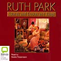 Swords and Crowns and Rings (       UNABRIDGED) by Ruth Park Narrated by Deidre Rubenstein