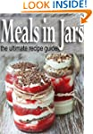 Meals in Jars :The Ultimate Guide