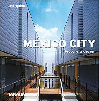 Mexico City and guide (And Guides)