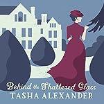 Behind the Shattered Glass | Tasha Alexander