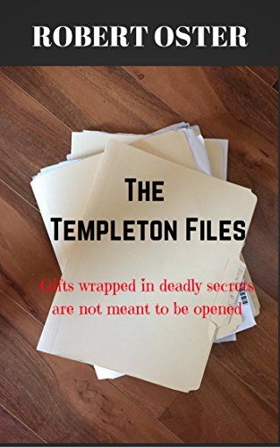 The Templeton Files: Gifts Wrapped In Deadly Secrets Are Not Meant To Be Opened (Robert Oster compare prices)