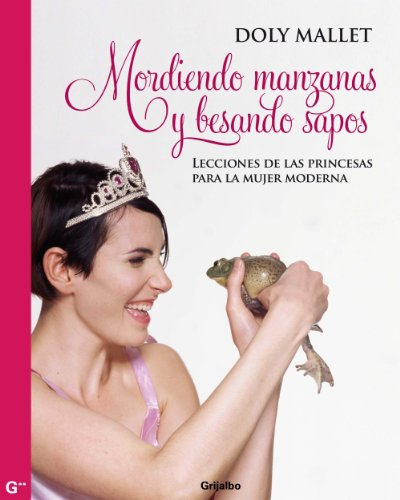Mordiendo Manzanas Y Besando Sapos descarga pdf epub mobi fb2