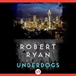 Underdogs | Robert Ryan