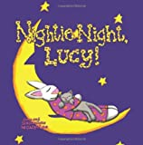 Nightie Night, Lucy