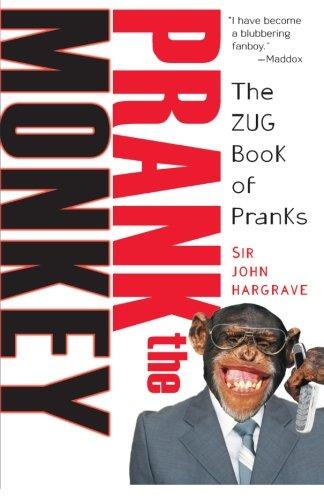 Prank The Monkey: The Zug Book Of Pranks