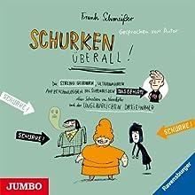 Schurken überall! (Schurken 1) Hörbuch von Frank Schmeißer Gesprochen von: Frank Schmeißer