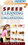 Speed Cleaning And Organization: The...