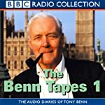 The Benn Tapes 1 | Tony Benn