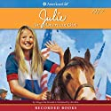 Julie: An American Girl (       UNABRIDGED) by Megan McDonald Narrated by Ali Ahn
