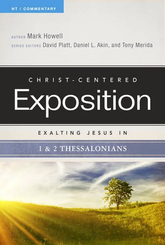 Exalting Jesus in 1 & 2 Thessalonians (Christ-Centered Exposition Commentary) PDF