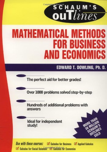 Schaum's Outline of Mathematical Methods for Business and Economics, Dowling,Edward