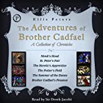 The Adventures of Brother Cadfael: A Collection of Chronicles | Ellis Peters