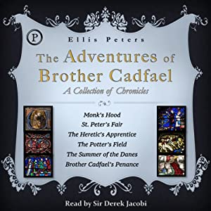 The Adventures of Brother Cadfael: A Collection of Chronicles | [Ellis Peters]